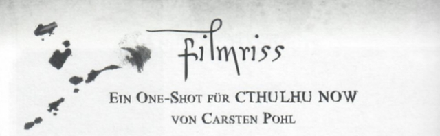 Call of Cthulhu: Filmriss-Header